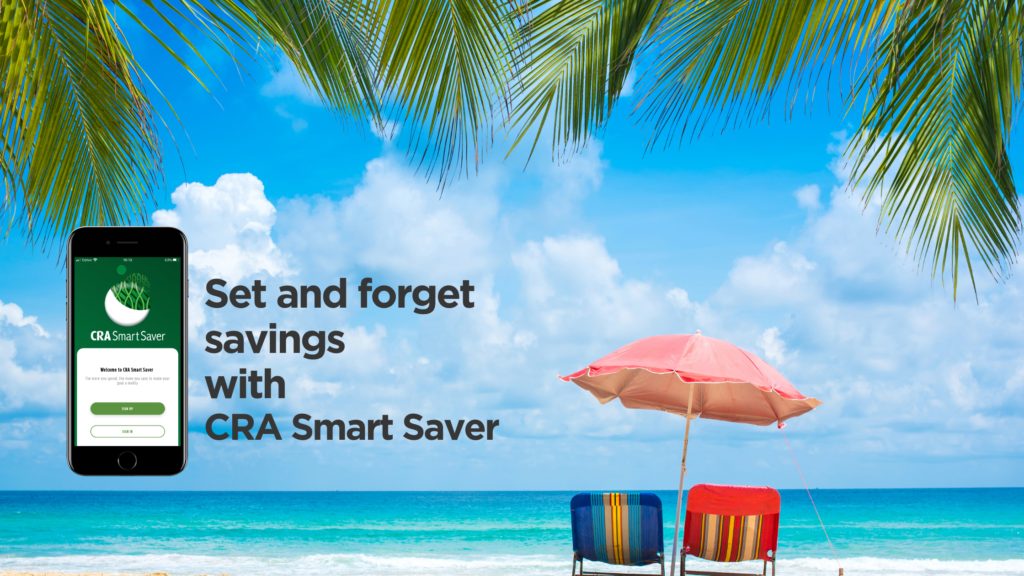 sun umbrella and chairs on the beach with image of mobile app and text saying set and forget savings with CRA Smart Saver